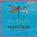 Fallensteller Hörspiel von Saša Stanišić Gesprochen von: Saša Stanišić
