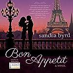 Bon Appetit: A Novel: French Twist, Book 2 | Sandra Byrd