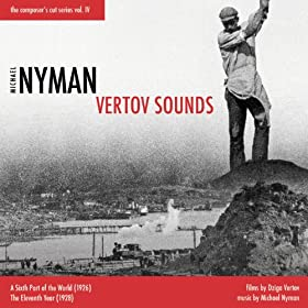 Michael Nyman Vertov Sounds