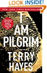 I Am Pilgrim: A Thriller