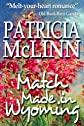Match Made in Wyoming (Wyoming Wildflowers Book 2)