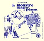 Le Monstre mangeur de prnoms (Livre-...