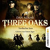 Verfluchte Iren (Three Oaks 5) | Dan Adams
