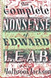 The Complete Nonsense of Edward Lear Edward Lear