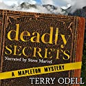 Deadly Secrets: Mapleton Mystery Audiobook by Terry Odell Narrated by Steve Marvel
