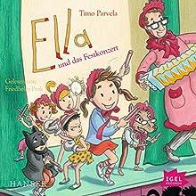 Ella und das Festkonzert Hörbuch von Timo Parvela Gesprochen von: Friedhelm Ptok