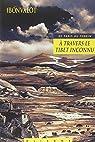 De Paris au Tonkin à travers le Tibet inconnu par Bonvalot