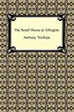 Image of The Small House at Allington [with Biographical Introduction]