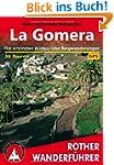 La Gomera. Die sch�nsten K�sten- und...