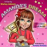 Children's book: AMANDA'S DREAM (motivational children's book, values book): (Beginner readers, Children's Book, Short stories, Series Books For children ... Success Skills Children's Books Collection)