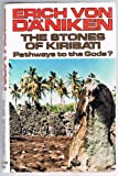Stones of Kiribati: Pathways to the Gods? (0285625233) by Daniken, Erich von