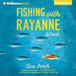 Fishing with RayAnne: A Novel | Ava Finch