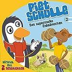 Das superstarke Erdmännchen (Piet Scholle 3) | Christian Mörken