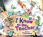 I Know an Old Teacher(Gr.K-3)