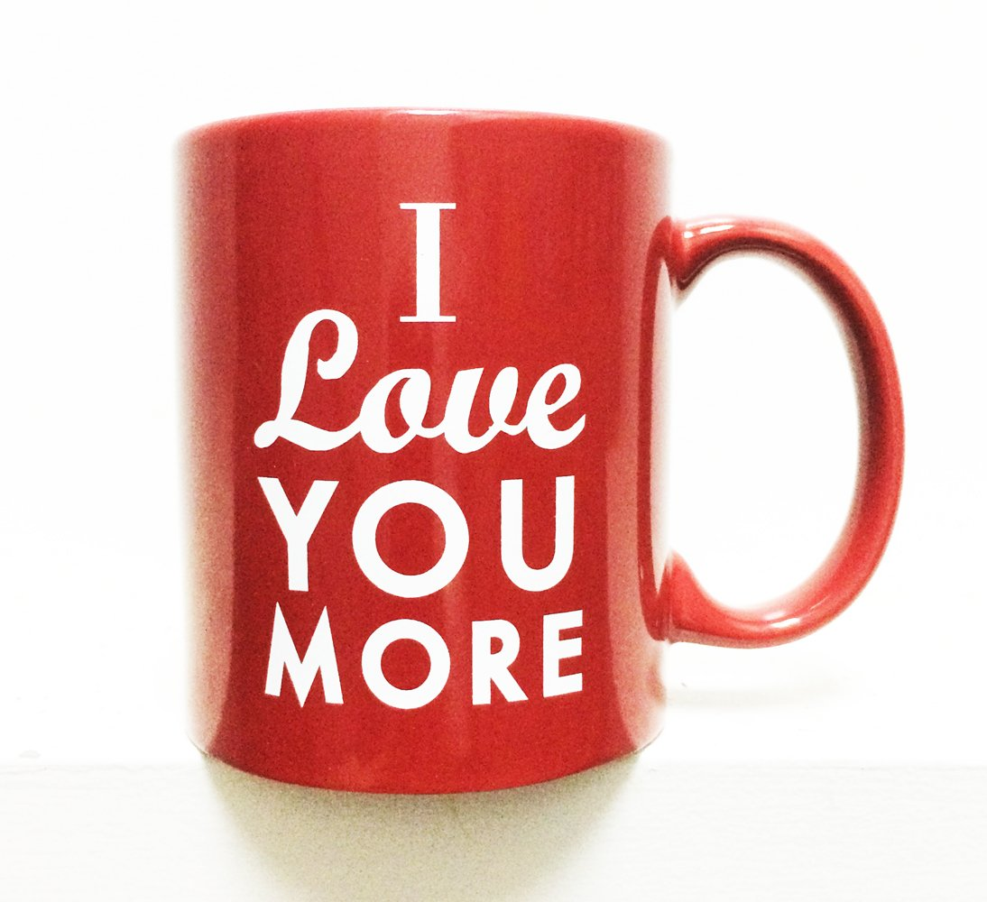 love you more valentine mugs