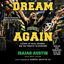 Dream Again (       UNABRIDGED) by Isaiah Austin, Matt Litton Narrated by Caz Harleaux