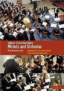 RIAS Kammerchor: Bach - Motets and Sinfonias (Sous-titres français) [Import]