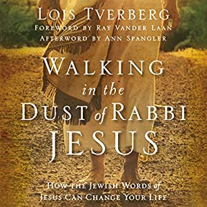 Walking in the Dust of Rabbi Jesus Audiobook