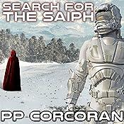 Search for the Saiph: Saiph, Book 2 | P. P. Corcoran