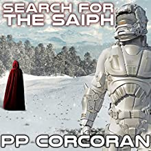 Search for the Saiph: Saiph, Book 2 (       UNABRIDGED) by P. P. Corcoran Narrated by Eric Michael Summerer