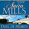 Duel of Hearts (       UNABRIDGED) by Anita Mills Narrated by Rosalind Ashford