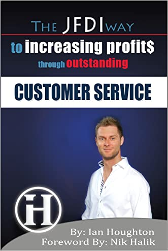 The JFDI Way To Increasing Profits Through Outstanding Customer Service