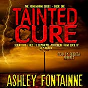 Tainted Cure: The Rememdium Series, Book 1 | Ashley Fontainne
