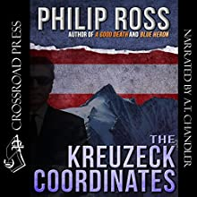 The Kreuzeck Coordinates (       UNABRIDGED) by Philip Ross Narrated by A.T. Chandler