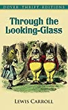 Image of Through the Looking-Glass (Dover Thrift Editions)