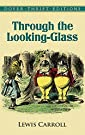 Through the Looking-Glass (Dover Th...