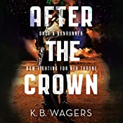 After the Crown | K. B. Wagers