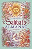 Llewellyn's Sabbats Almanac: Samhain 2009 to Mabon 2010 (Annuals - Sabbats Almanac)
