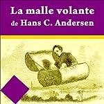 La malle volante | Hans Christian Andersen