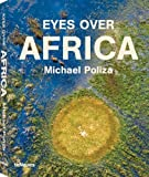By Michael Poliza - Eyes Over Africa