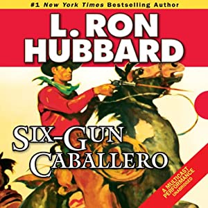 Six-Gun Caballero Audiobook