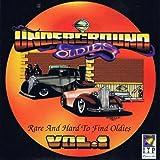 Underground Oldies Vol. 1 - Rare and Hard to Find Oldies