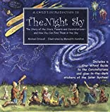 Child s Introduction to the Night Sky: The Story of the Stars, Planets, and Constellations--and How You Can Find Them in the Sky