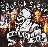 Seasick Steve Walkin' Man-The Best of Seasick Steve
