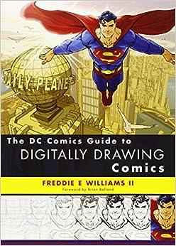 The DC Comics Guide to Digitally Drawing Comics price comparison at Flipkart, Amazon, Crossword, Uread, Bookadda, Landmark, Homeshop18