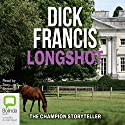 Longshot Audiobook by Dick Francis Narrated by Tony Britton