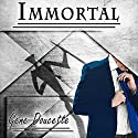 Immortal Audiobook by Gene Doucette Narrated by Jeff Steitzer