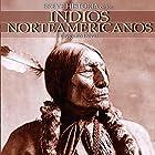 Breve historia de los indios norteamericanos (       UNABRIDGED) by Gregorio Doval Narrated by Joan Mora