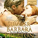 Girls of Summer: Shelter Rock Cove, Book 2 Audiobook by Barbara Bretton Narrated by Wendy Tremont King