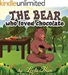 Children Books:The Bear Who Loved Cho...