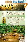 Glastonbury: Spirituell reisen zu den...