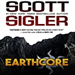 Earthcore | Scott Sigler