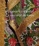 echange, troc Jean-Pierre Planchon - Tassinari & Chatel : La soie au fil du temps
