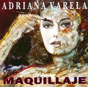 ADRIANA VARELA - Maquillaje by VARELA, ADRIANA - Amazon.com Music