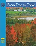 From Tree to Table (Yellow Umbrella Books: Social Studies - Level B) (0736817239) by Ring, Susan