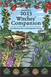 img - for Llewellyn's 2013 Witches' Companion: An Almanac for Contemporary Living (Annuals - Witches' Companion) book / textbook / text book